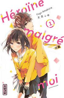 Couverture du manga Héroïne malgré moi tome 1 chez kana