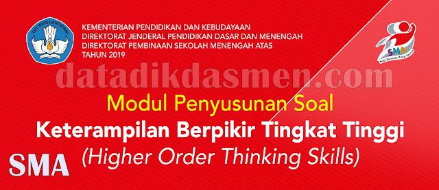 Modul Penyusunan Soal Higher Order Thinking Skills (HOTS) Jenjang SMA Semua Mata Pelajaran