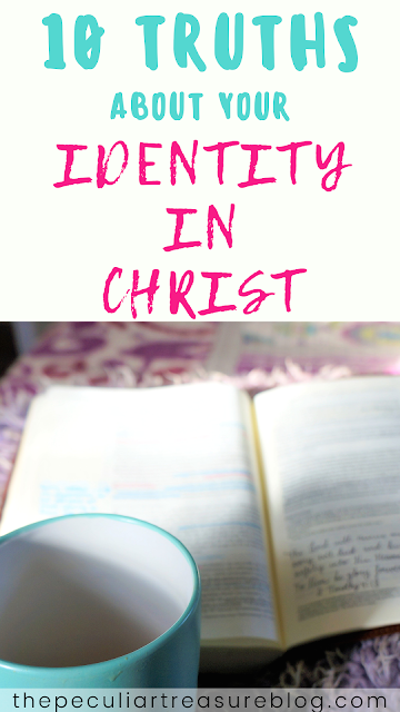 10-truths-about-your-identity-in-Christ