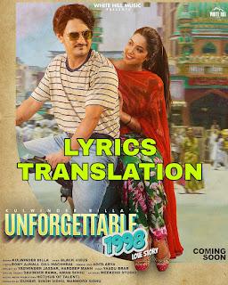 Unforgettable 1998 Love Story Lyrics Meaning/Translation in Hindi – kulwinder Billa
