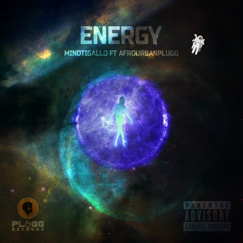 """MindTigallo – """"Energy"""" ft. Afrourbanplugg #Arewapublisize"""