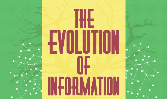 The Evolution Of Information