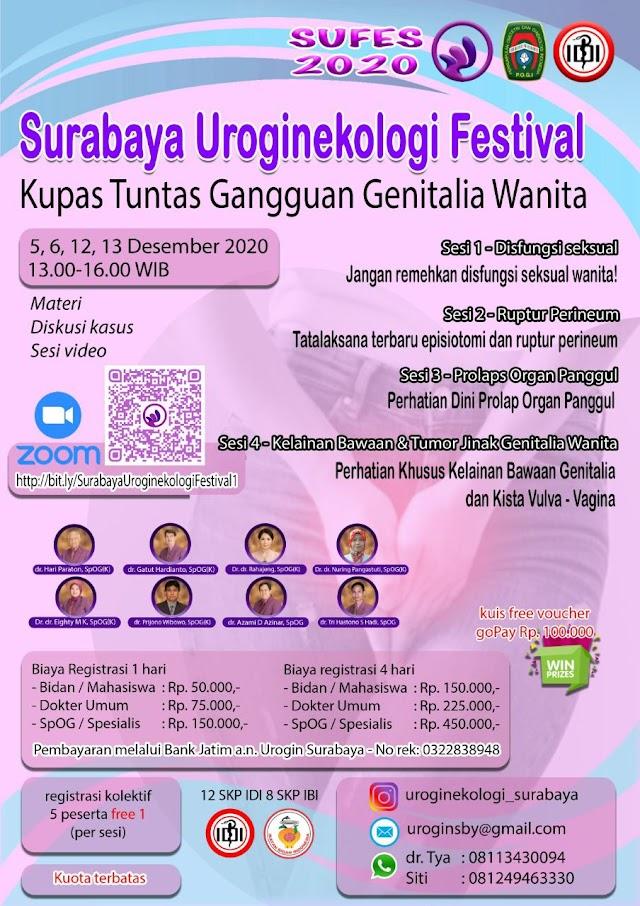 *Surabaya Uroginekologi Festival*    Tanggal : 5-6 dan 12-13 Desember 2020  Jam : 13.00-16.00 WIB