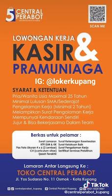 Lowongan Kerja Toko Central Perabot Kupang Sebagai Kasir & Pramuniaga