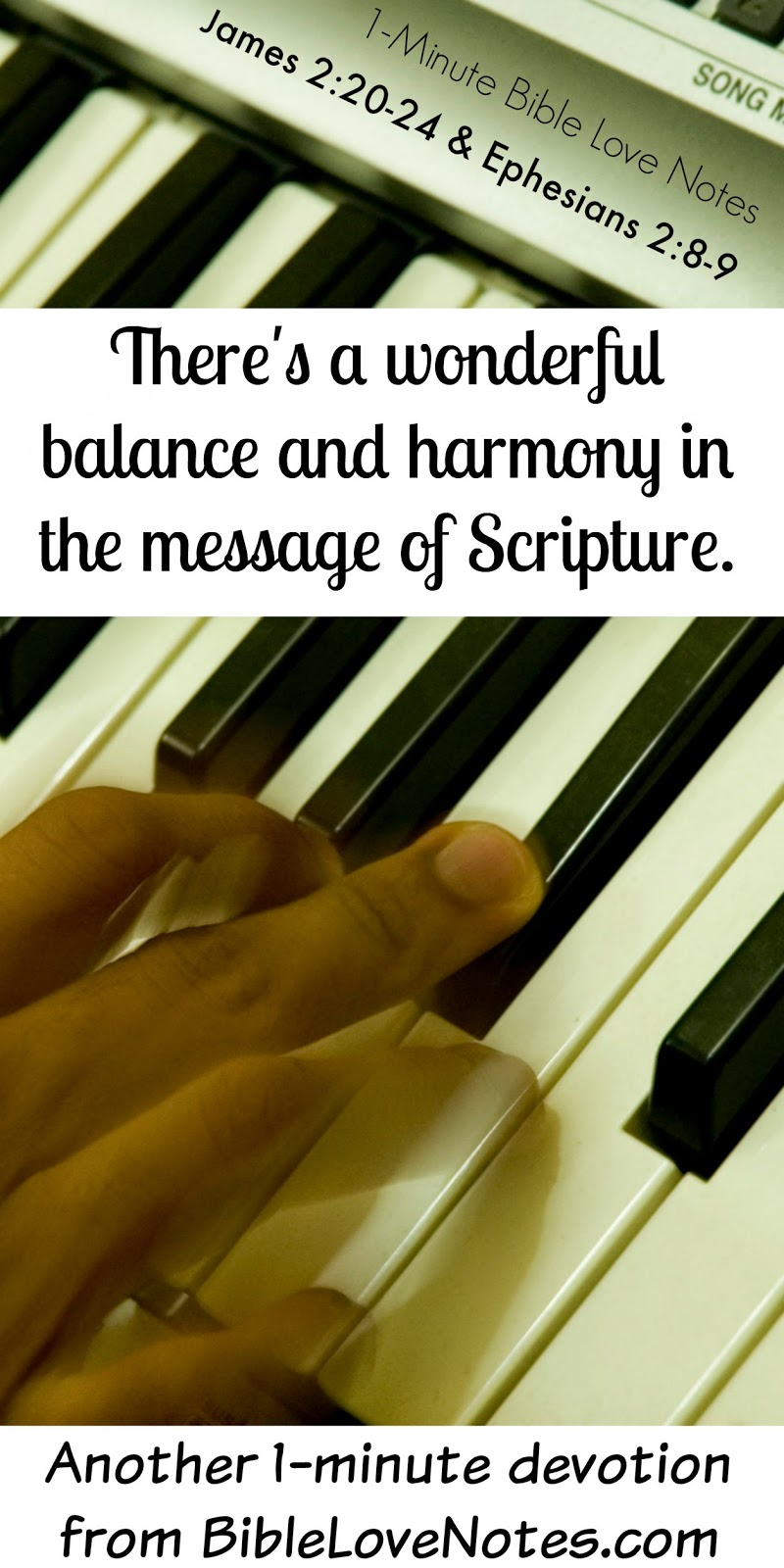 Works and Grace, Balance of Scripture Message