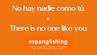 No hay nadie como tú = There is no one like you