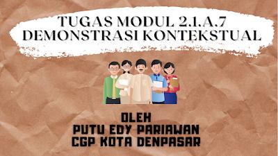 Tugas Modul 2.1.a.7 Demonstrasi Kontekstual