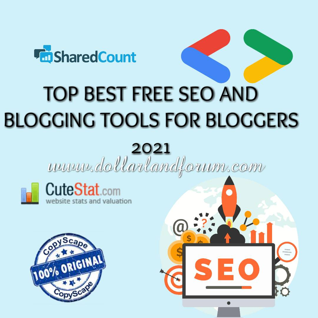 Top SEO tools to use for Blogging For Free - dollarlandforum
