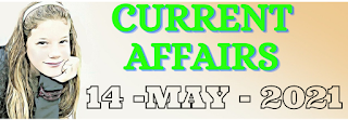 Current Affairs 14-May-2021