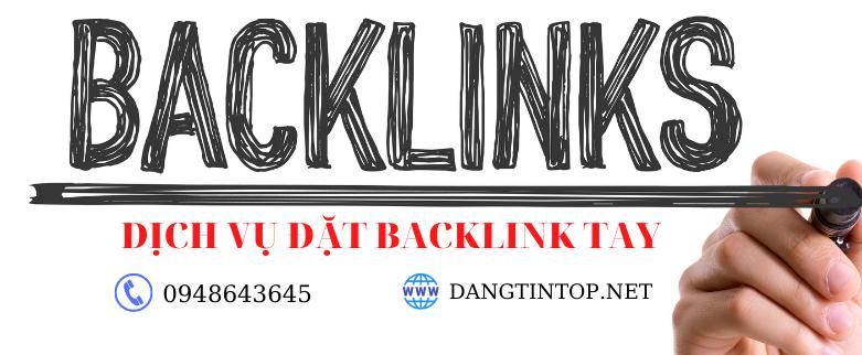 Dịch vụ đặt Backlink tay chất lượng
