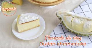 Cách làm cheesecake sầu riêng Durian cheesecake 1