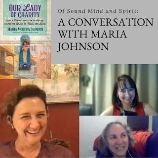 "A Conversation with Maria Johnson about her new book, ""Our Lady of Charity"""