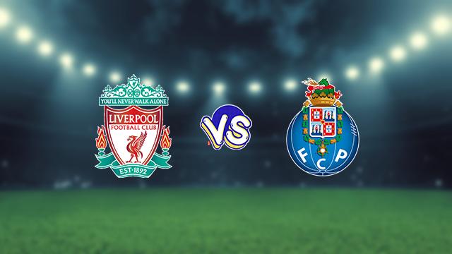 نتيجة مباراة ليفربول وبورتو اليوم الثلاثاء في دوري أبطال أوروبا
