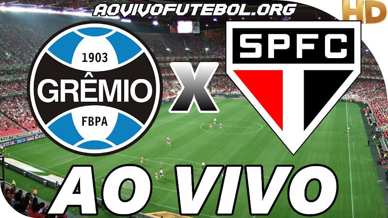 Assistir Grêmio x São Paulo Ao Vivo