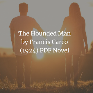 The Hounded Man by Francis Carco
