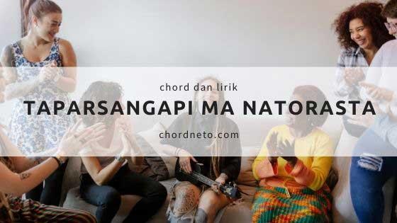 Chord Lagu Taparsangapi Ma Natorasta