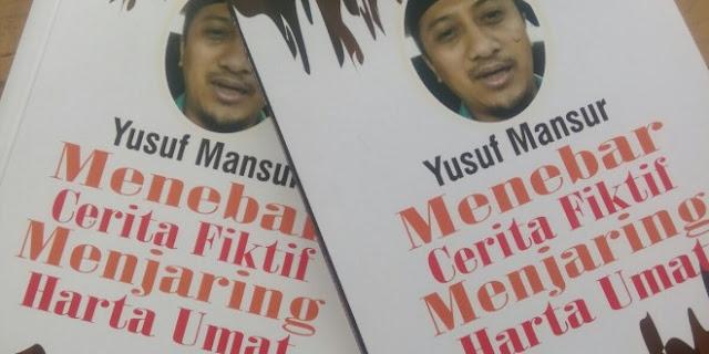 Yusuf Mansyur Menebar Cerita Fiktif Menjaring Harta Umat