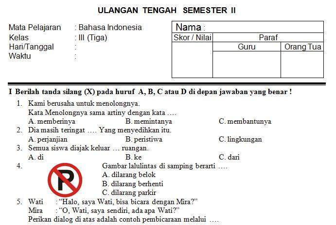 Download Kumpulan Soal UTS SD/MI Kelas 3 Semester 2 Mata Pelajaran Bahasa Indonesia Tahun Ajaran 2016-2017 Format Microsoft Word