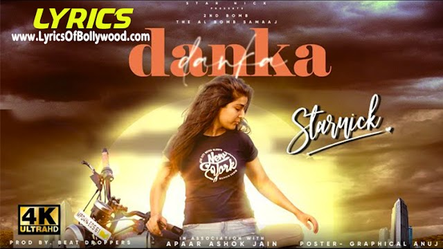 Danka Song Lyrics | Samaaj | StarNick