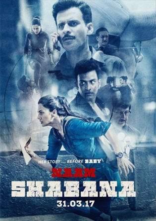 Naam Shabana 2017 DVDRip 400MB Full Movie Hindi 480p Watch Online Full Movie Download bolly4u