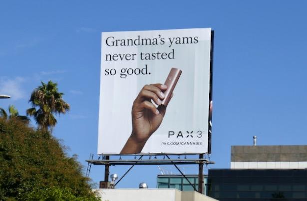 Grandmas yams Pax 3 cannabis billboard