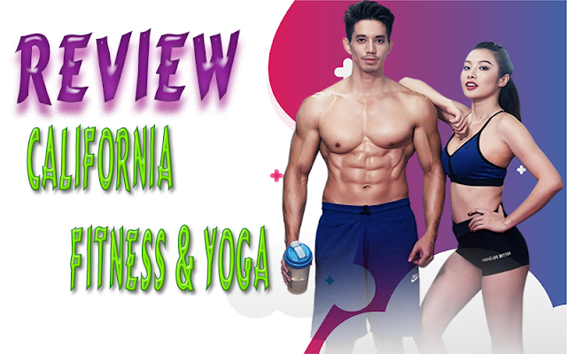Review California Fitness & Yoga (Review CFYC)