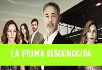 Ver telenovela La Prima Desconocida capitulo 05 online español gratis