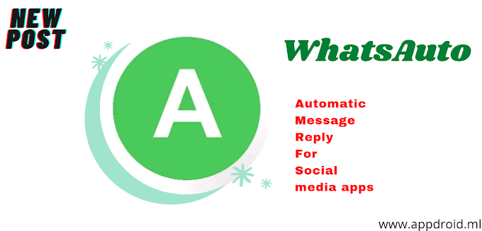 WhatsAuto - Reply App Download