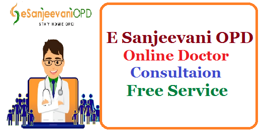 E Sanjeevani OPD : Online Doctor Consultaion and Free Service /2020/08/e-sanjeevani-opd-online-doctor-consultation-and-free-service-at-esanjeevaniopd.in.html