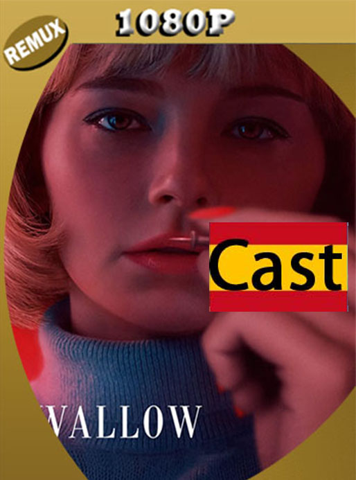 Swallow (2019) 1080p Remux Castellano  [GoogleDrive] [tomyly]