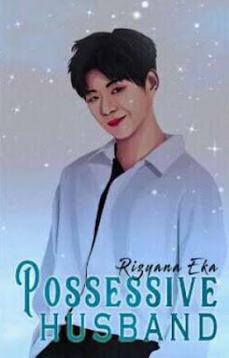 Possessive Husband by Rizyana Eka Pdf
