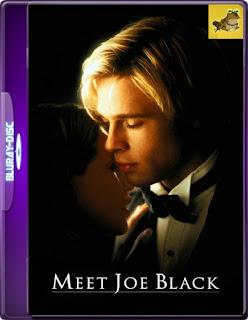 ¿Conoces A Joe Black? (1998) Brrip 1080p (60 FPS)Latino [GoogleDrive] MR.60fps