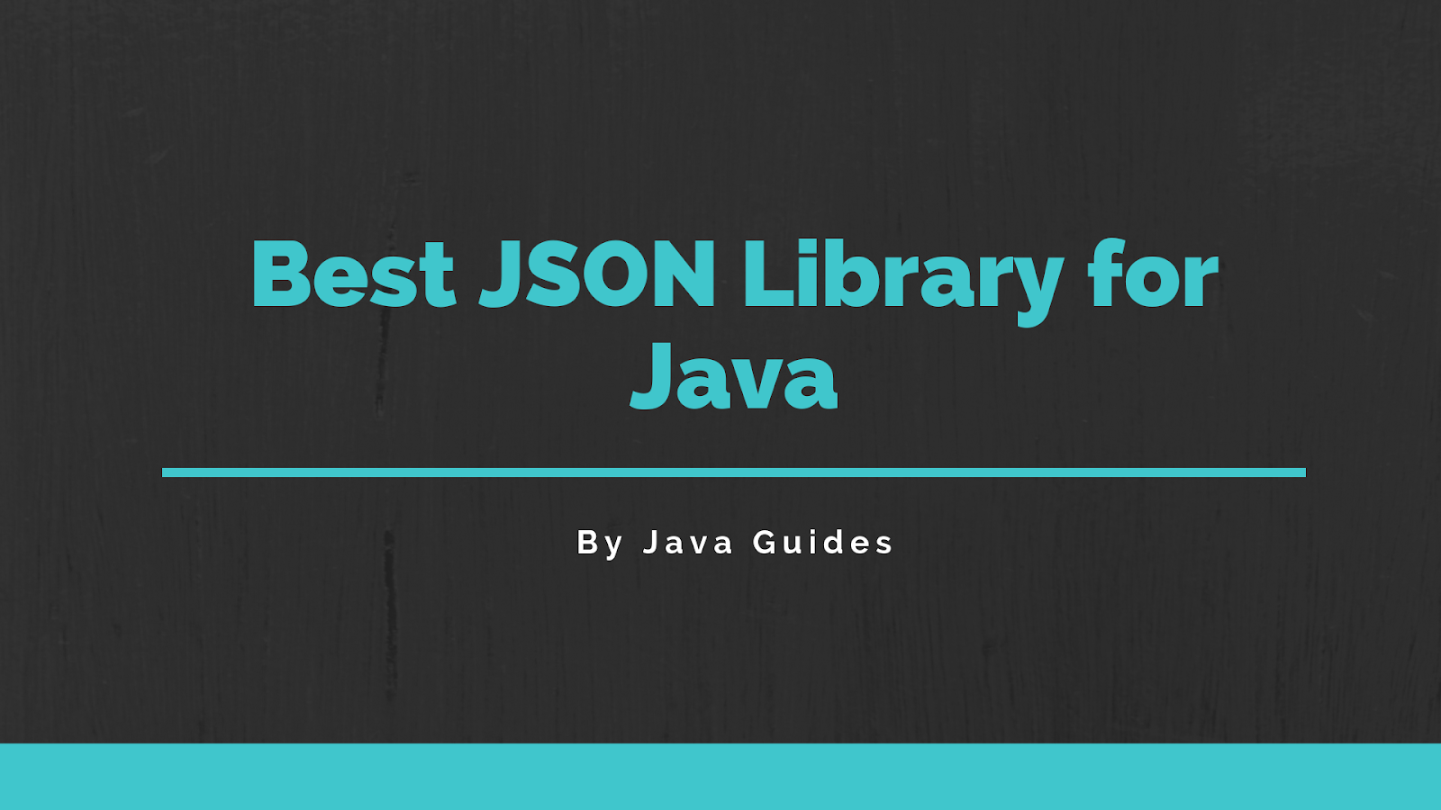 Best JSON Library for Java