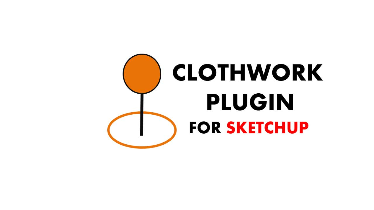 download plugin clothwork sketchup