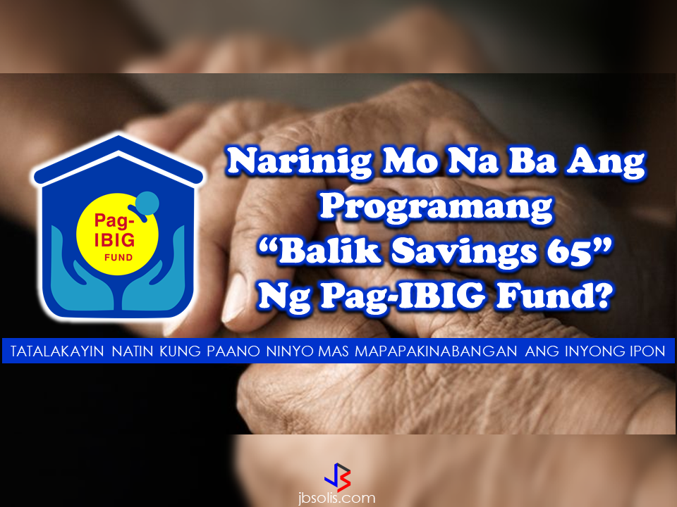 "Good news to all Pag-Ibig Fund members! A program called ""Pag-Ibig Balik Savings 65"" will help the members maximize their benefits. Launched in December 2014 under the then Vice President Binay, the program represents the total accumulated savings to several retired Pag-IBIG Fund members aged at least 65 years old. Although this program already existed years ago, more members are still not aware of this savings program.  Who are entitled to the program? Every member  who never availed or claimed any Pag-IBIG  Fund benefits who has reached the age of 65 who completed 240 months of contributions are eligible for the program. Pag-IBIG will directly inform all its retired members aged 65 years and above who are found in its records that they may start claiming their Pag-IBIG savings. Members may receive their savings via their Land Bank CashCard or Pag-IBIG Citi Prepaid Card, or through check release if they prefer. The Pag-IBIG savings comprise of the member's contributions, the employer counterpart share, and Pag-IBIG dividends earned throughout the years of one's membership.   Are OFWs also entitled to avail of this program?  Yes. Since OFWs are under mandatory membership, they can also avail the savings program when they reached the age of 65 as long as they completed 240 months of membership.  How much a member could possibly get from the ""Balik Savings 65 Program""?  To illustrate, a member who continuously saved P100 with Pag-IBIG for the last 34 years, along with monthly counterpart from his employer, is set to have an estimated total accumulated savings worth P218,369.05.   A second member who saved P100 with Pag-IBIG, along with monthly counterpart from his employer, and withdrew his total savings due to membership maturity after his first 20 years of membership with the Fund and remittance of 240 monthly membership savings received P95,380.92.   If this second member later resumed saving P100 per month for the next 14 years, along with monthly counterpart from his employer, he may receive an estimated total accumulated savings worth P46,209.38.  The larger your contribution and the longer duration of your membership, the larger your benefit can be.  For members with existing loans at the time of claiming the benefit, the loan balance will be automatically deducted to their lump some savings benefit .  For more information about the ""Balik Savings 65"" program, you can visit the nearest pag-IBIG office in your area or log-on to their official web site at www.pagibigfund.gov.ph for inquiries.  Read More:   Read More:  The effectivity of the Nationwide Smoking Ban or  E.O. 26 (Providing for the Establishment of Smoke-free Environment in Public and Enclosed Places) started today, July 23, but only a few seems to be aware of it.  President Rodrigo Duterte signed the Executive Order 26 with the citizens health in mind. Presidential Spokesperson Ernesto Abella said the executive order is a milestone where the government prioritize public health protection.    The smoking ban includes smoking in places such as  schools, universities and colleges, playgrounds, restaurants and food preparation areas, basketball courts, stairwells, health centers, clinics, public and private hospitals, hotels, malls, elevators, taxis, buses, public utility jeepneys, ships, tricycles, trains, airplanes, and  gas stations which are prone to combustion. The Department of Health  urges all the establishments to post ""no smoking"" signs in compliance with the new executive order. They also appeal to the public to report any violation against the nationwide ban on smoking in public places.   Read More:          ©2017 THOUGHTSKOTO www.jbsolis.com SEARCH JBSOLIS, TYPE KEYWORDS and TITLE OF ARTICLE at the box below Smoking is only allowed in designated smoking areas to be provided by the owner of the establishment. Smoking in private vehicles parked in public areas is also prohibited. What Do You Need To know About The Nationwide Smoking Ban Violators will be fined P500 to P10,000, depending on their number of offenses, while owners of establishments caught violating the EO will face a fine of P5,000 or imprisonment of not more than 30 days. The Department of Health  urges all the establishments to post ""no smoking"" signs in compliance with the new executive order. They also appeal to the public to report any violation against the nationwide ban on smoking in public places.      ©2017 THOUGHTSKOTO www.jbsolis.com SEARCH JBSOLIS, TYPE KEYWORDS and TITLE OF ARTICLE at the box below"