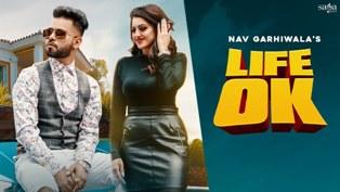 Life Ok Lyrics - Nav Garhiwala