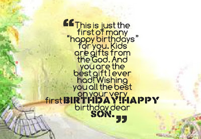 Happy Birthday wishes quotes for son and: this is jut the first of many happy birthday for you