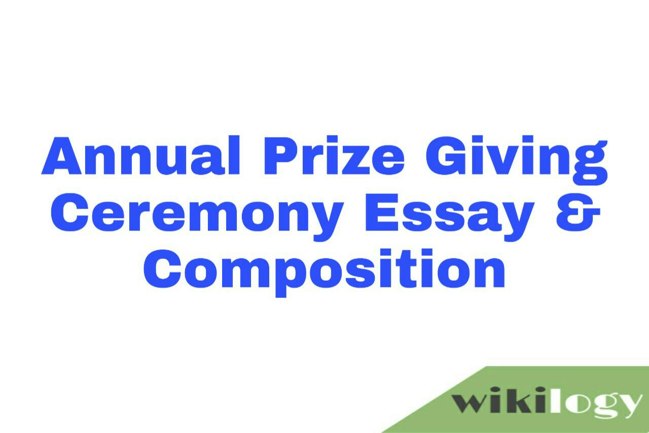 Annual Prize Giving Ceremony Essay & Composition