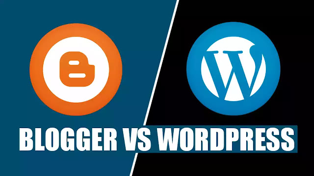 Blogger Vs WordPress in Hindi 2020