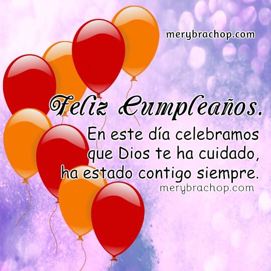 Imágenes con frases cristianas para saludar en cumpleaños por Mery Bracho. Feliz Cumpleaños con mensajes cristianos y bonitas tarjetas.