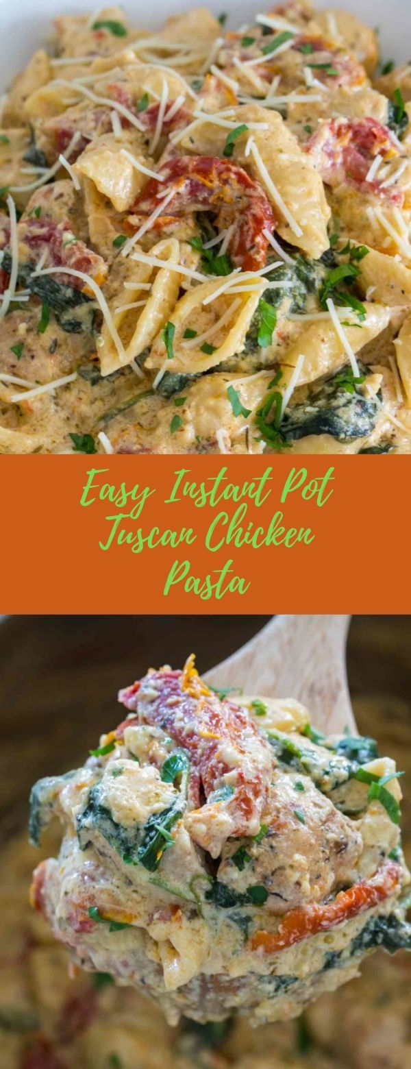 Easy Instant Pot Tuscan Chicken Pasta