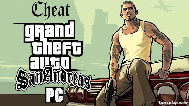 Daftar Cheat Password GTA San Andreas Untuk PC Windows