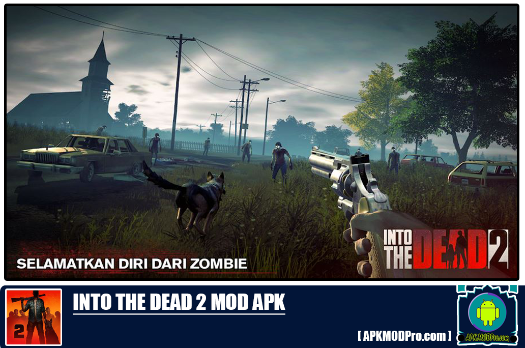 Download Into The Dead Mod 2 Apk