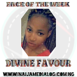 Face of the week: Divine Favour - Naijamedialog