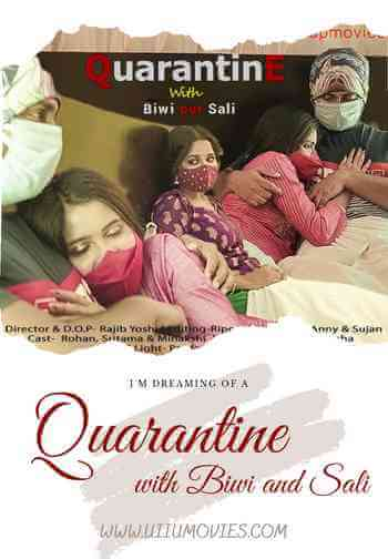 Download [18+] Quarantine With Biwi Aur Sali (2021) Hindi 480p 97mb || 720p 179mb
