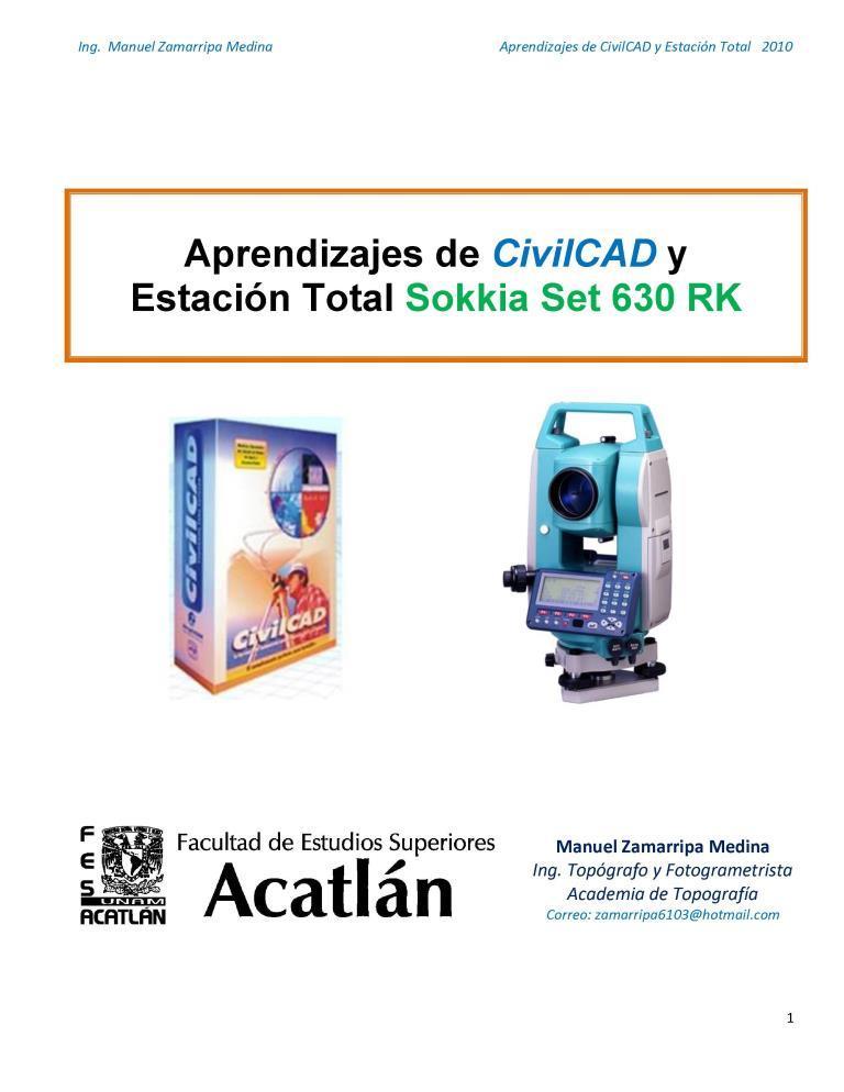 Aprendizajes de CivilCAD y estación total 2010 Sokkia Set 630 RK