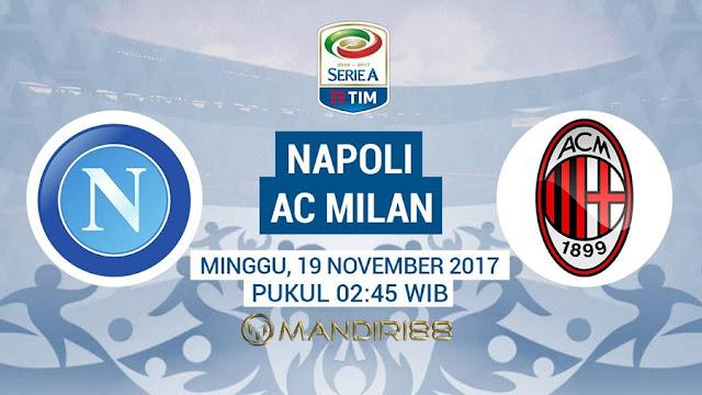 AC Milan akan bertandang ke markas Napoli di Stadion San Paolo pada sabung pekan ke Berita Terhangat Prediksi Bola : Napoli Vs AC Milan , Minggu 19 November 2017 Pukul 02.45 WIB