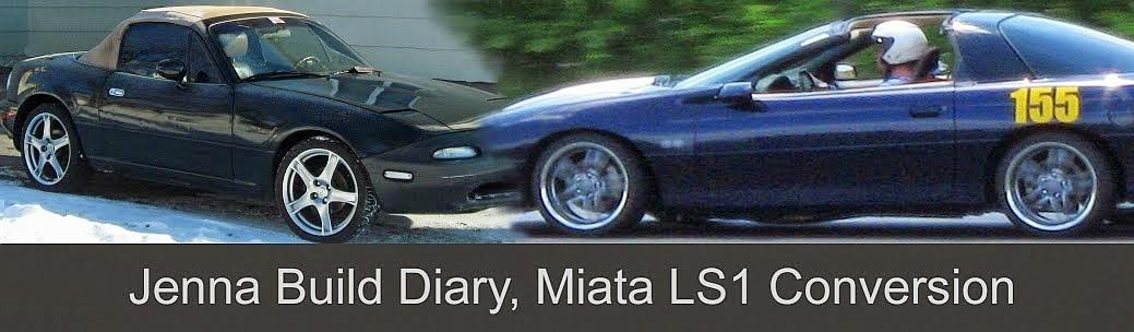 Jim and Jenna build diary, Miata LS1 Conversion: Important
