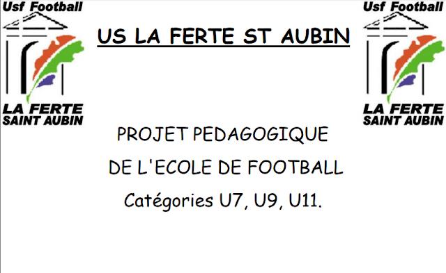 PROJET PDF  PEDAGOGIQUE DE L'ECOLE DE FOOTBALL Catégories U7, U9, U11
