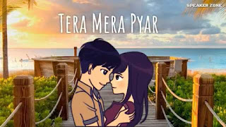 Tera Mera Pyar Love Whatsapp Status Video Download